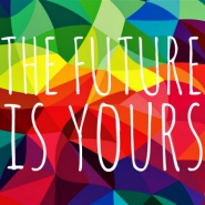 Group logo of The Future is Yours